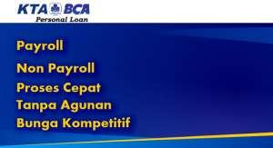 KTA BCA Payroll Berikut Kelebihannya - CARAGADAI.COM 2021