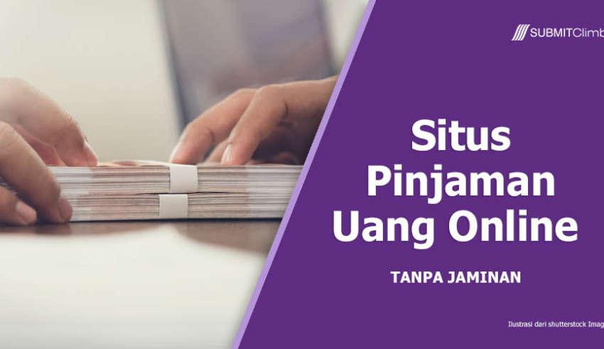 5 Situs Penyedia Pinjaman Uang Online Tanpa Jaminan dan Syarat